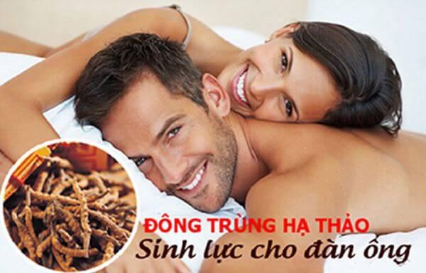 Đông Trùng Hạ Thảo có tác dụng rất tốt tăng cường sinh lực nam giới